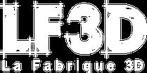La Fabrique 3D / LF3D - Les spécialistes en technologies 3D pour les professionnels